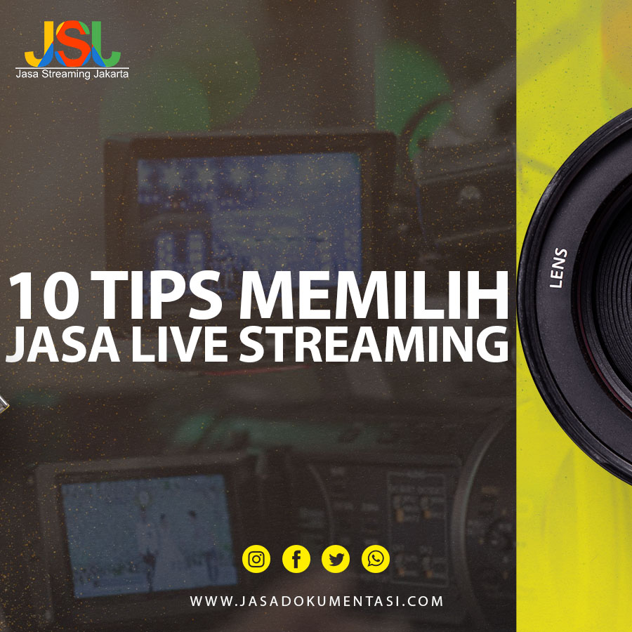 10 Tips Memilih Jasa Live Streaming